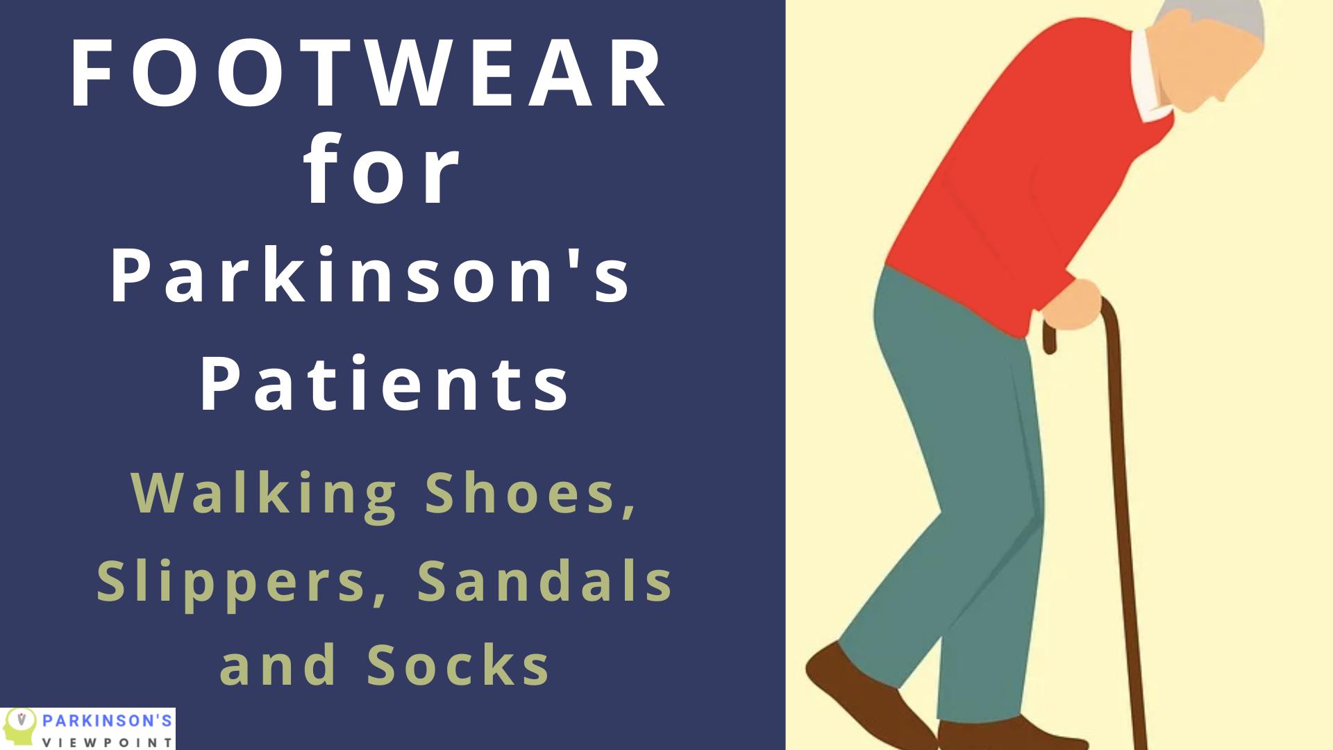 footwear for Parkinson's