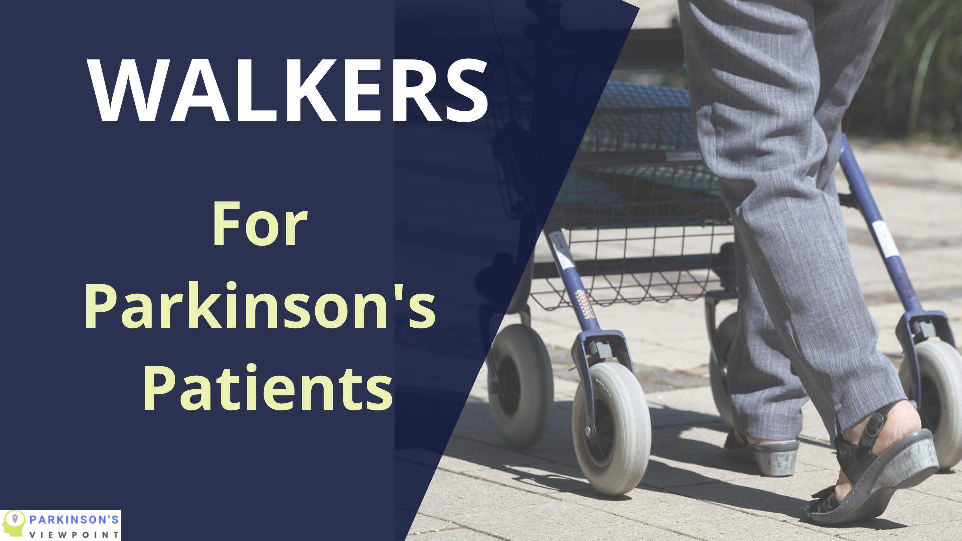 best walkers for Parkinson's patients
