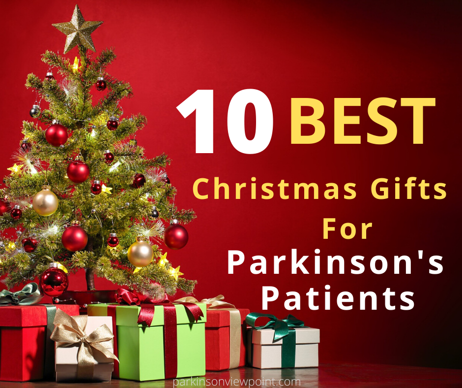 10 Best Christmas Gifts For Parkinson S Patients