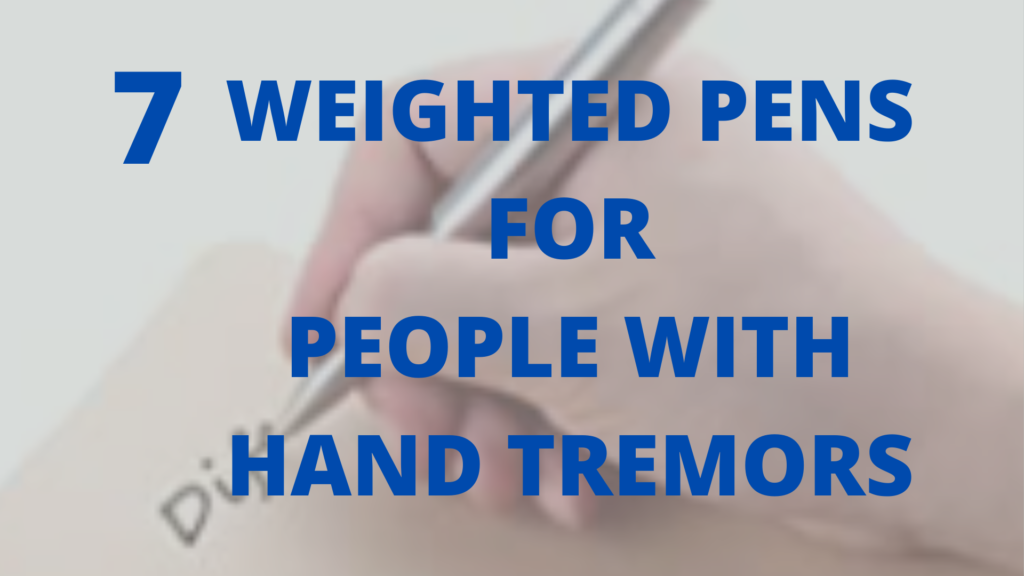 wighted pens for hand tremors
